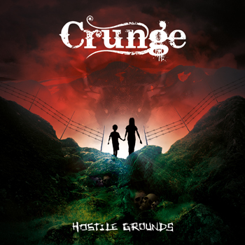 CRUNGE - Hostile Grounds