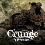 CRUNGE - Throwdown